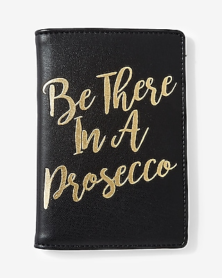 Express Womens Be There In A Prosecco Passport Holder