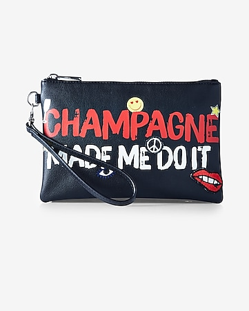 champagne made me do it wristlet