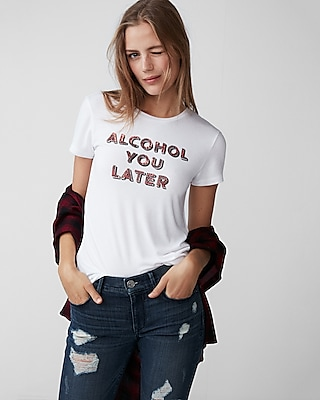 Express Womens Alcohol You Later Graphic Tee