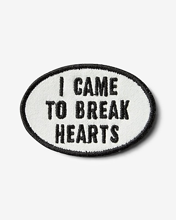 i came to break hearts iron-on patch
