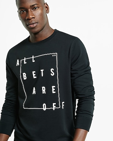 all bets are off graphic crew neck sweatshirt