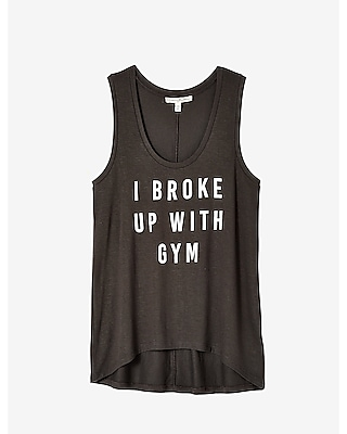 EXPRESS Women's Tanks Express One Eleven Broke Up With Gym Graphic Tank